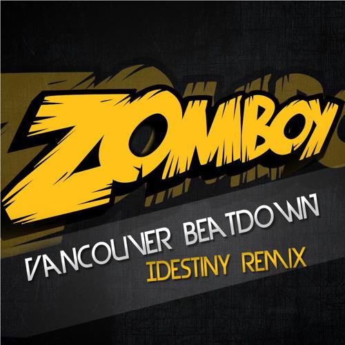 Vancouver Beatdown (IDestiny Remix) - Zomboy