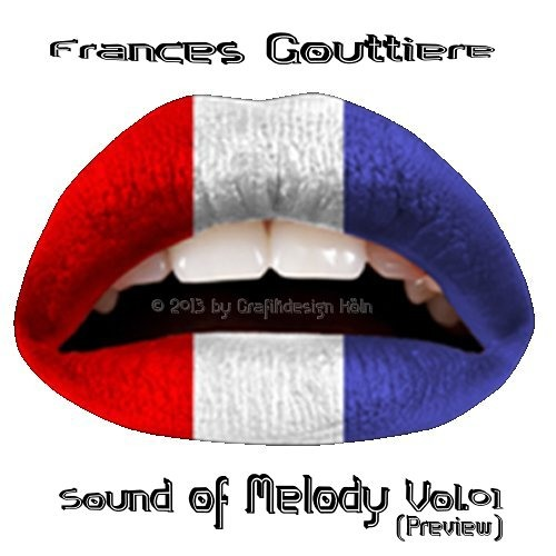 Frances Gouttière - Sound Of Melody Vol.1 (Preview)