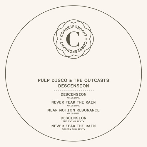 Pulp Disco And The Outcasts - Never Fear The Rain - Golden Bug's Remix