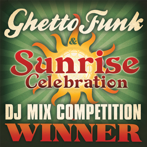 Ghetto Funk & Sunrise 2012 Competition Finalist Mix - Dastardly Kuts