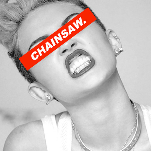 Guerrilla Warfare - Miley's On The Molly (Chainsaw Police Remix) ['BUY' FOR FREE DL]