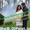Tujhme Muskuraate Hai 1920 Evil Return (Official Vs Dehaati Mix) Dj Ravi [DJPoint.In]