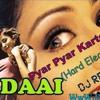 Pyar Pyar Karte Karte Tum Pe Marte Marte (Rapchik Dance) Dj Ravi [DJPoint.In]