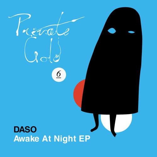 Daso - Resonate  (awake at night ep on private gold)