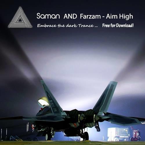 Saman & Farzam - Aim High ( Original Mix ) + 320Kbps Free Download