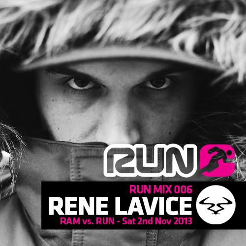 Rene LaVice Run v.Ram Mix