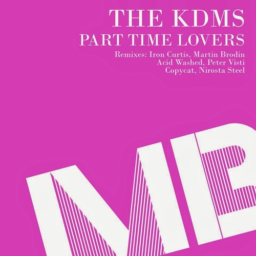 The KDMS - Party Time Lovers (Acid Washed Remix)