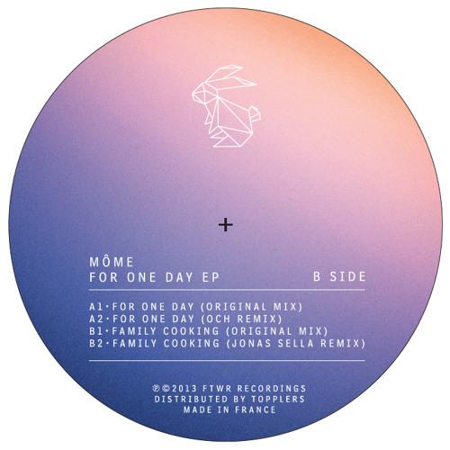 Môme - For One Day EP - FTWR002 /w OCH, Jonas Sella remix