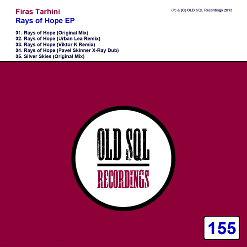 Firas Tarhini - Silver Skies (Original Mix) {OLD SQL Recordings} [OUT NOW]