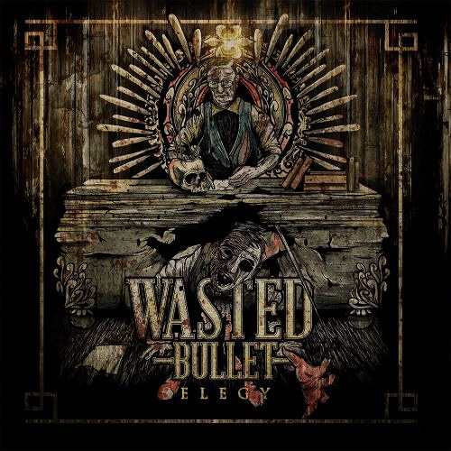 Wasted Bullet - I See The End