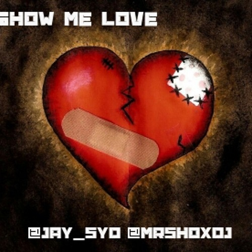JaySyd - Show Me Luv ( MR SHOX DJ EXCLUSIVE )