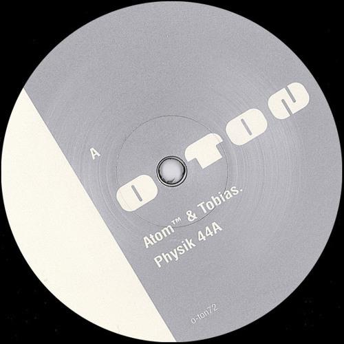 Atom™ & Tobias. | Physik 1 EP | o-ton 72