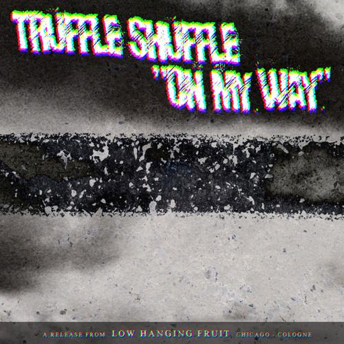 Truffle Shuffle - On My Way (Free Download)