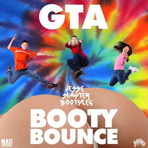 "GTA - Booty Bounce (Jesse Slayter ""Bootyleg"")"