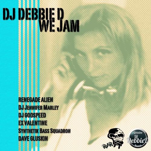 DJ Debbie D - We Jam (Dave Gluskin's Florideep Remix) [RAR] PREVIEW Available NOW
