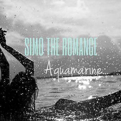 Dj Simo The Romance - Aquamarine (Original Latin House)