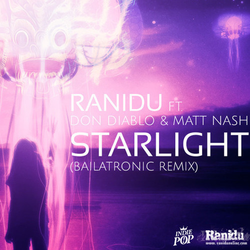 "Starlight by Don Diablo and Matt Nash (Ranidu ""Bailatronic"" Remix)"