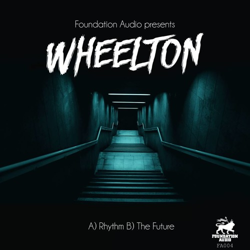 Wheelton - The Future (FA004) [Out Now]