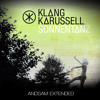 Klangkarussell - Sonnentanz (Sun Dont Shine feat. Will Heard)(ANDSAM Extended) Free Download
