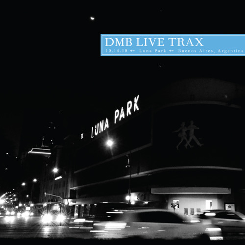 Grey Street / Live Trax 27 / 10.14.10, Luna Park, Buenos Aires, Argentina