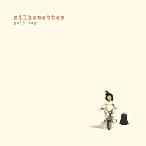 Silhouettes - Gold Tag (radio edit)