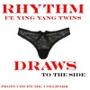 Rhythm feat. YING YANG TWINS - Draws To The Side (DJ SHINE TWERK HYPE EDIT)