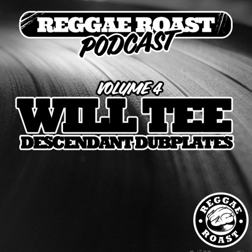 RR Podcast Volume 4: Will Tee - Descendant Dubplates