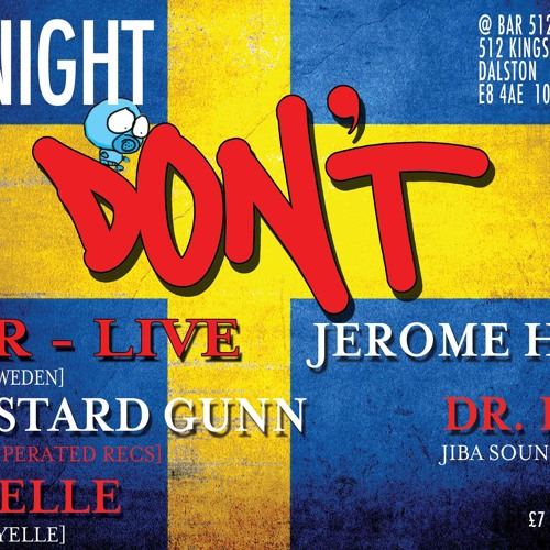 Jerome Hill @ Don't 12.10.2013 With Tracklist