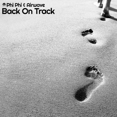 Phi-Phi & Airwave - Back on Track - Rise And Fall Remix