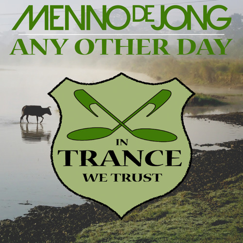 Menno de Jong - Any Other Day (Mac & Monday Remix) [In Trance We Trust] - ASOT637 & FSOE310