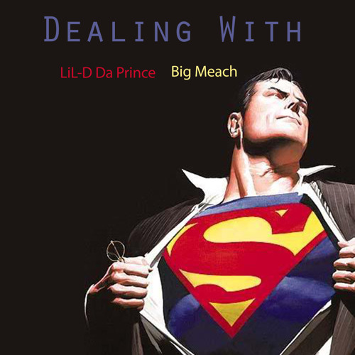 Dealing With - Ft Big Meach