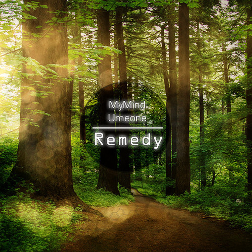 MyMind & Umeone - Remedy [FREE DOWNLOAD=Buy]