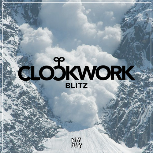 Blitz (Original Mix) - Clockwork *Out Now*