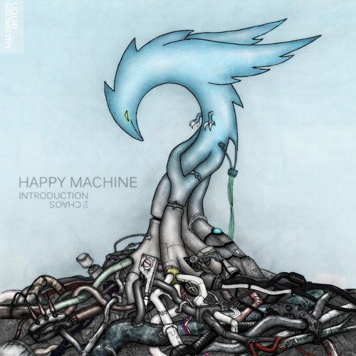 happy machine - Introduction to Chaos [Full EP]