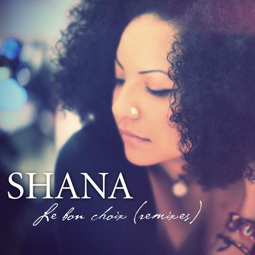 Shana - Le Bon Choix (Baby C's Remix)