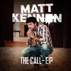 The Call - Matt Kennon