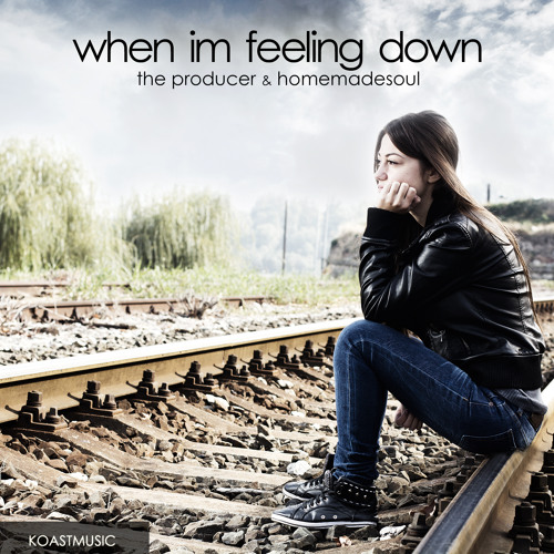The Producer & Homemadesoul - When I'm feeling down