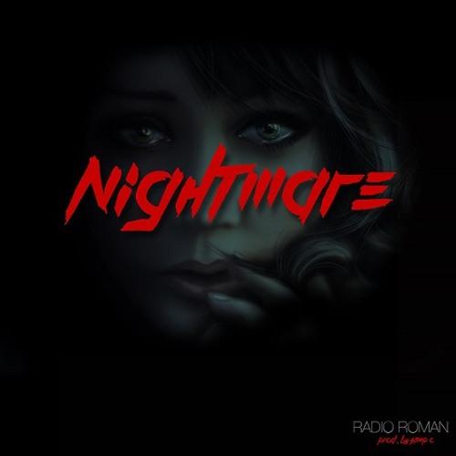 Radio Roman - Nightmare