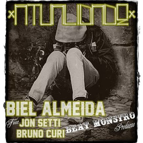 BIEL ALMEIDA - Atualidade - Feat. JON SETTI & BRUNO CURI - PROD. FRANK JAY - BEAT MONSTRO