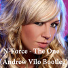 N-Force - The One (Andrew Vilo Bootleg)