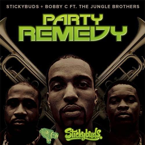 Stickybuds & Bobby C ft. The Jungle Brothers- PARTY REMEDY