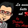 LA MUSICA BATTE NEL CUORE - FRANKY DE ANGELIS