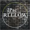 2Pac - California Love (Reelow reedit) remaster // FREE DOWNLOAD