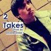 2 Takes(Prod. by DEADBEATSBS )