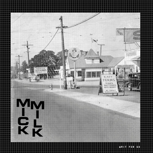 "ATCO7 - MICK MILK - Wait For Go 7""EP --- Out Dec 6, 2013"