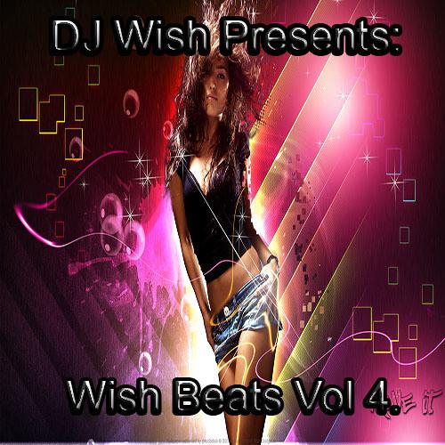 DJ Wish Presents Wish Beats Vol 4. (October 2013)