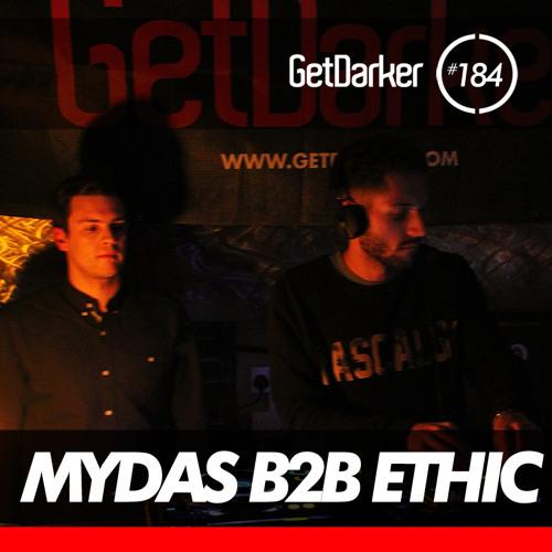 Mydas b2b Ethic - GetDarkerTV LIVE 184