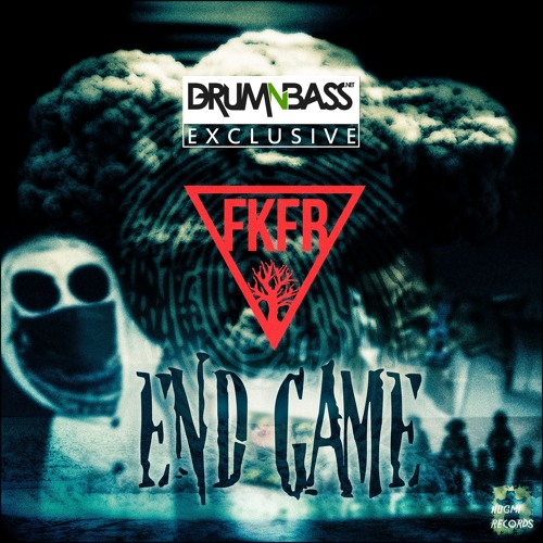 End Game by FKFR - DrumNBass.NET Exclusive