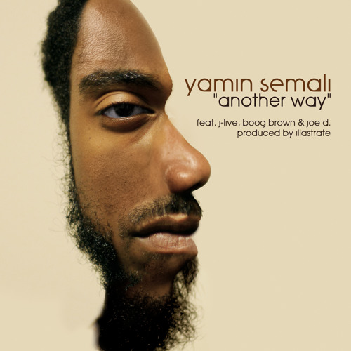 Yamin Semali - Another Way ft. J-Live, Boog Brown, and Joe D.