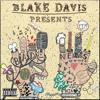 Blake Davis - Bad As In Good
